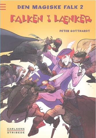 Peter Gotthardt: Falken i lænker