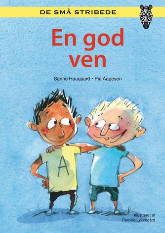 Sanne Haugaard: En god ven