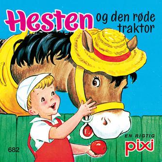 Freda Sinnickson, Clare McKinley: Hesten og den røde traktor