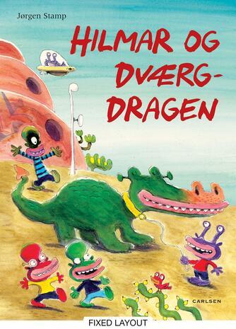 Jørgen Stamp: Hilmar og dværgdragen