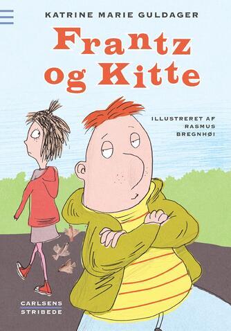 Katrine Marie Guldager: Frantz og Kitte