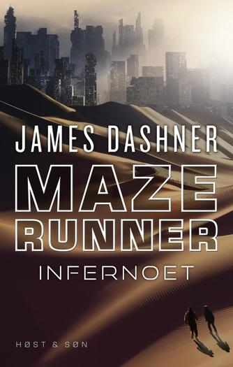 James Dashner: Maze runner - infernoet
