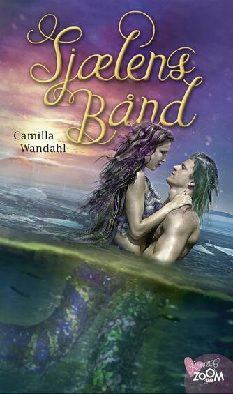 Camilla Wandahl: Sjælens bånd