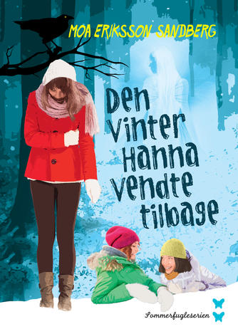 Moa Eriksson Sandberg: Den vinter Hanna vendte tilbage