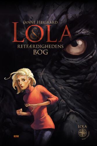 Janne Hejgaard: Lola & Retfærdighedens Bog