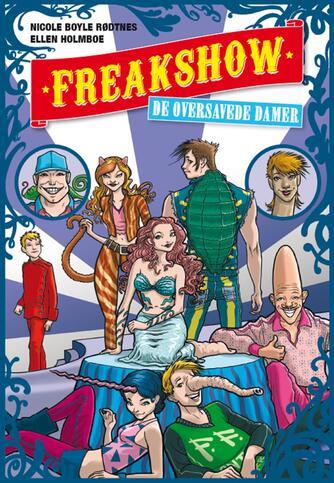 Nicole Boyle Rødtnes: Freakshow - de oversavede damer