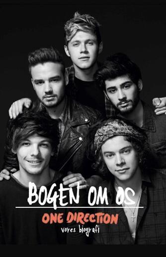 : One Direction : bogen om os : vores biografi