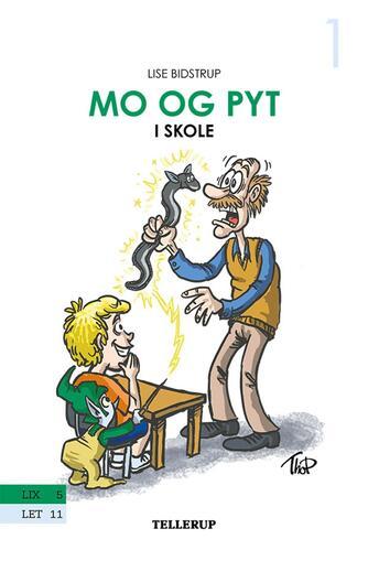 Lise Bidstrup: Mo og Pyt i skole