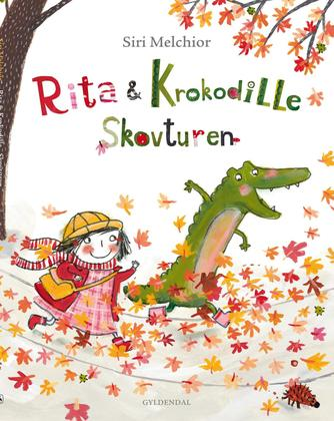 Siri Melchior: Rita & Krokodille - skovturen