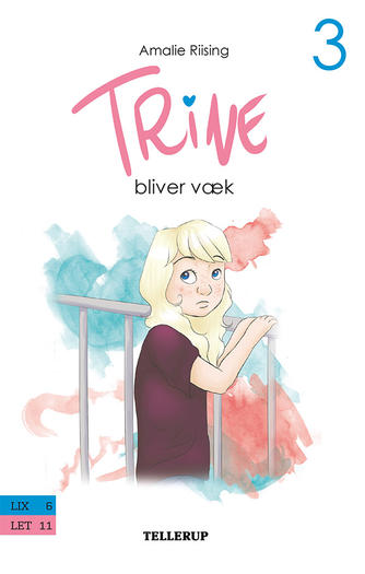 Amalie Riising: Trine bliver væk