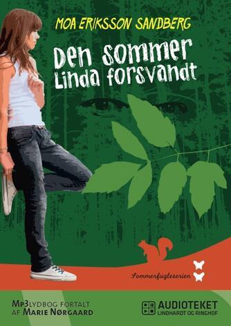 Moa Eriksson Sandberg: Den sommer Linda forsvandt