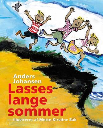 Anders Johansen (f. 1953): Lasses lange sommer