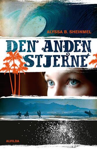 Alyssa B. Sheinmel: Den anden stjerne