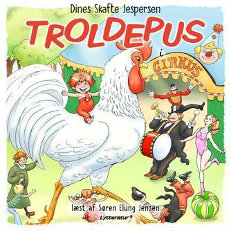 Dines Skafte Jespersen: Troldepus i cirkus