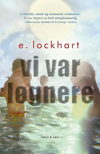 E. Lockhart: Vi var løgnere