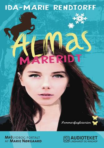 Ida-Marie Rendtorff: Almas mareridt