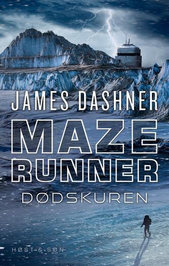James Dashner: Maze runner - dødskuren