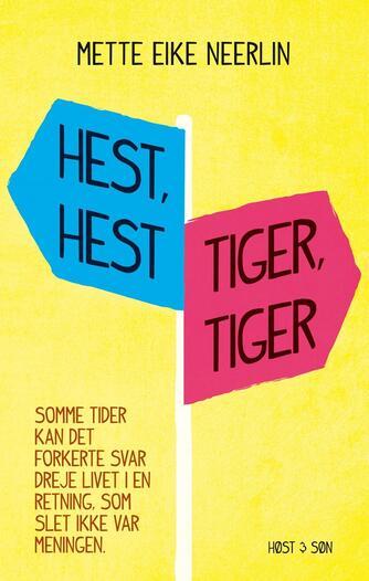 Mette E. Neerlin: Hest, hest, tiger, tiger