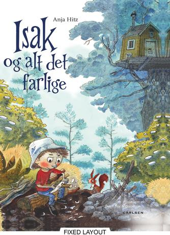 Anja Hitz, Peter Bay Alexandersen: Isak og alt det farlige