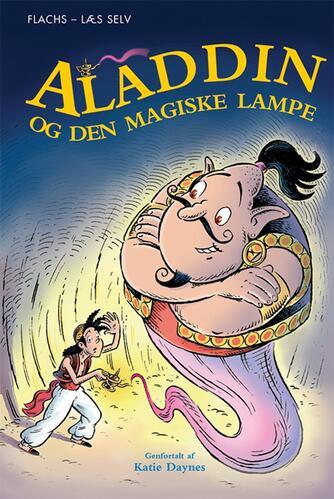Katie Daynes: Aladdin og den magiske lampe