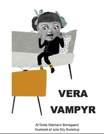 Grete Wiemann Borregaard: Vera Vampyr