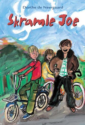 Dorthe de Neergaard: Skramle Joe