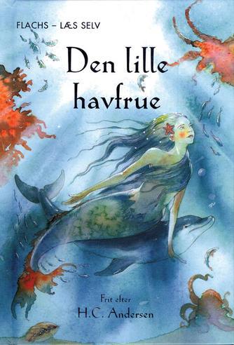 Katie Daynes: Den lille havfrue