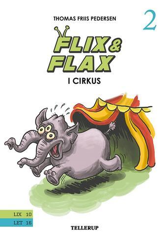 Thomas Friis Pedersen: Flix & Flax i cirkus