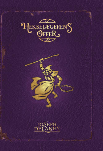 Joseph Delaney: Heksejægerens offer