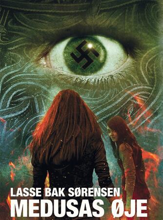 Lasse Bak Sørensen: Medusas øje