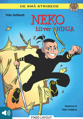 Peter Gotthardt: Neko bliver ninja