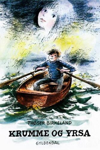 Thøger Birkeland: Krumme og Yrsa