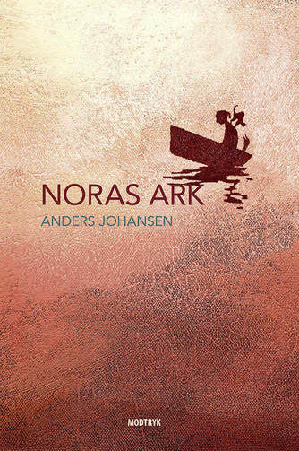 Anders Johansen (f. 1953): Noras ark (mp3)