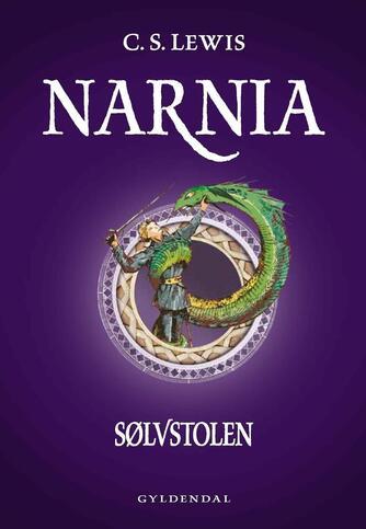 C. S. Lewis: Narnia - sølvstolen