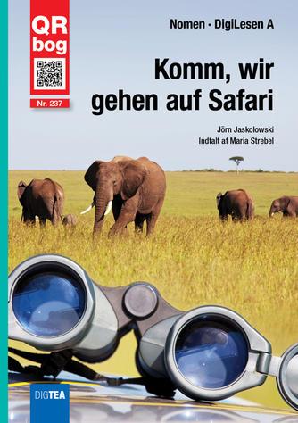 Jörn Jaskolowski: Komm, wir gehen auf Safari : QR bog
