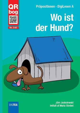 Jörn Jaskolowski: Wo ist der Hund?