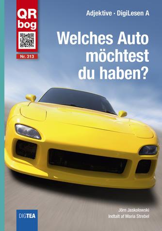 Jörn Jaskolowski: Welches Auto möchtest du haben? : Hören und Lesen