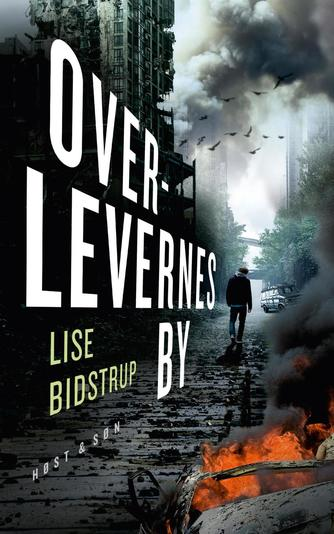 Lise Bidstrup: Overlevernes by : roman
