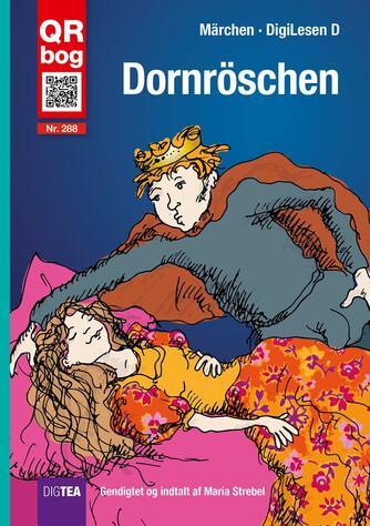Maria Strebel: Dornröschen