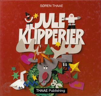 Søren Thaae: Juleklipperier