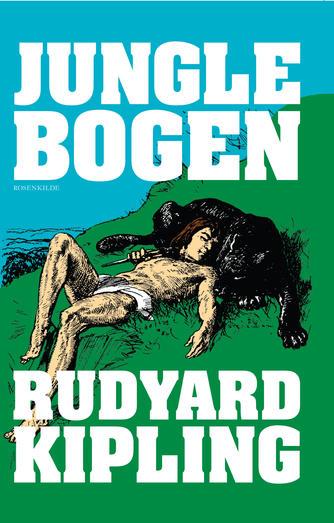 Rudyard Kipling: Junglebogen (Ved Christiane Rohde)