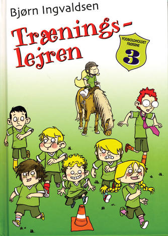 Bjørn Ingvaldsen: Træningslejren