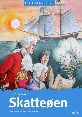 R. L. Stevenson: Skatteøen (Ved Flemming Lundahl)