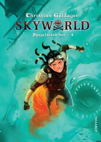 Christian Guldager: Skyworld. 4, Spøgelsesskibet