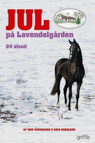 Inge Hebsgaard: Jul på Lavendelgården : 24 afsnit