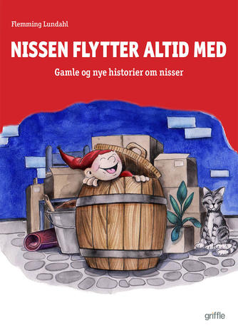 Flemming Lundahl: Nissen flytter altid med : gamle og nye historier om nisser