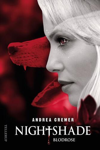 Andrea Cremer: Nightshade. 3, Blodrose