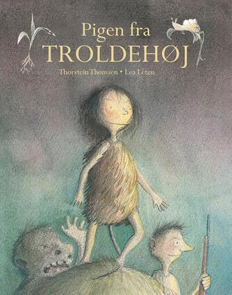 Thorstein Thomsen (f. 1950): Pigen fra Troldehøj