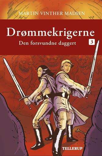 Martin Vinther Madsen: Den forsvundne daggert