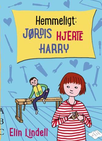 Elin Lindell: Hemmeligt - Jørdis hjerte Harry